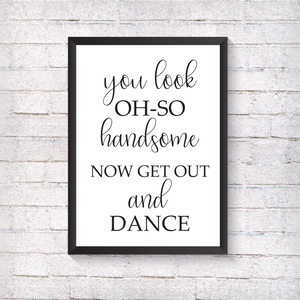 You look oh so handsome - Wedding - Alotta Style - Interior Prints and Posters