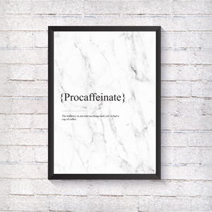 Procaffeinate - Alotta Style - Interior Prints and Posters