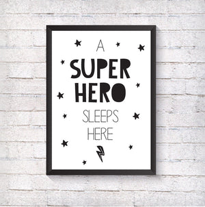 A Super Hero Sleeps Here - Alotta Style - Interior Prints and Posters