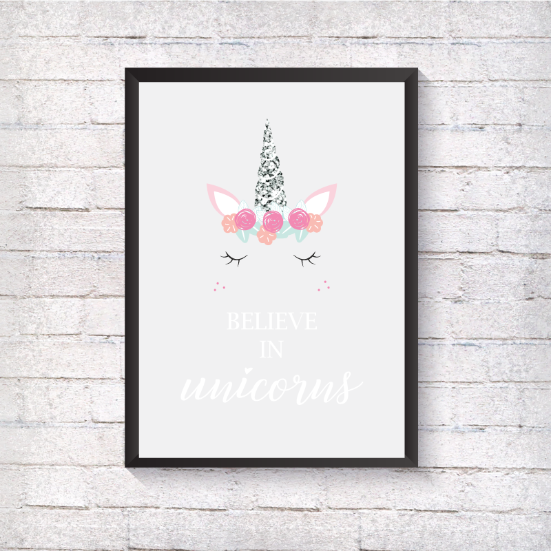 Believe In Unicorns - Alotta Style - Interior Prints and Posters