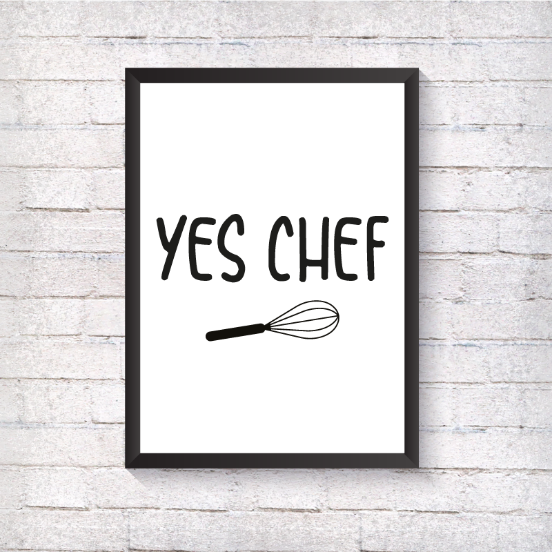 YES CHEF - Alotta Style - Interior Prints and Posters