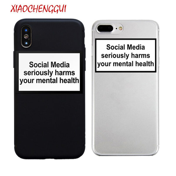 social media seriously harms your mental health soft Silicone clear cover case for iPhone X XR XS Max 6 7 8 plus 5 5s 11 Pro max