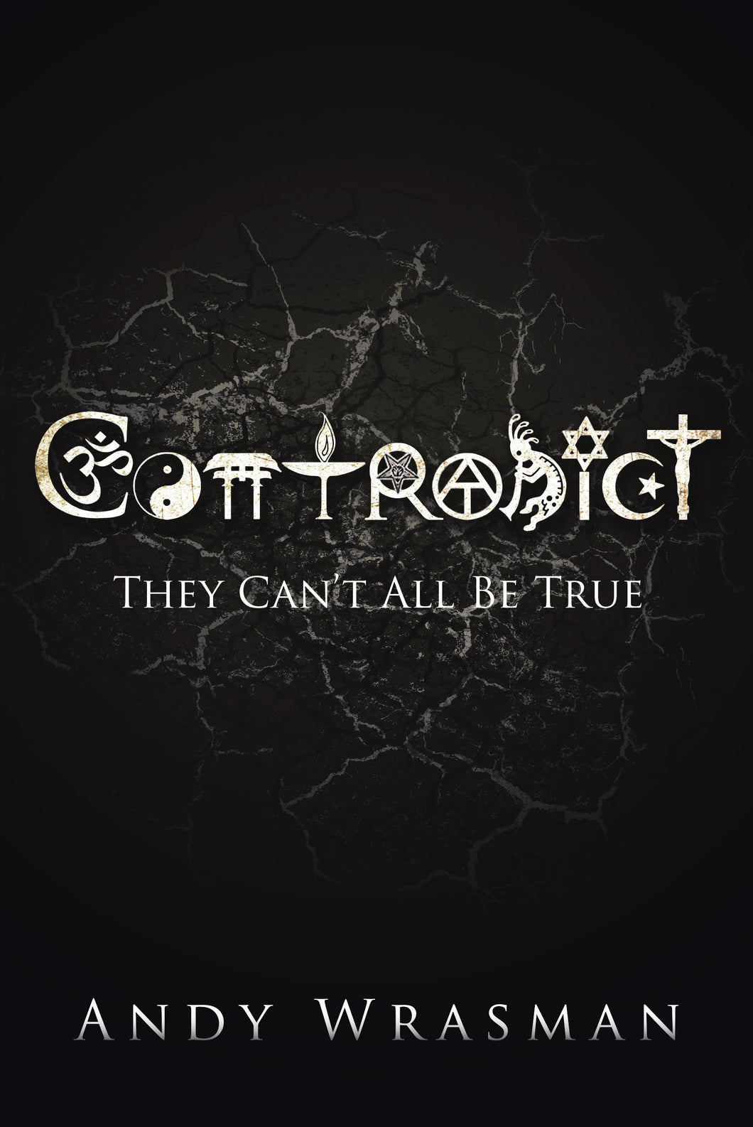 Contradict - They Can't All Be True (Signed Copy with 2 Contradict Stickers)