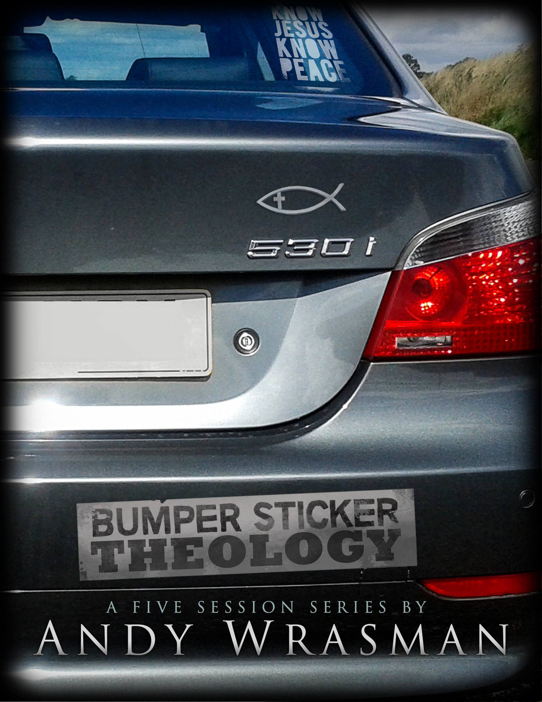 Bumper Sticker Theology (A Five Session Series)