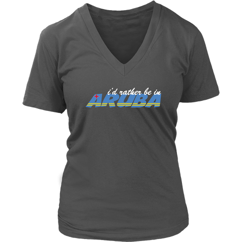 I'd Rather Be In Aruba - Ladies V Neck