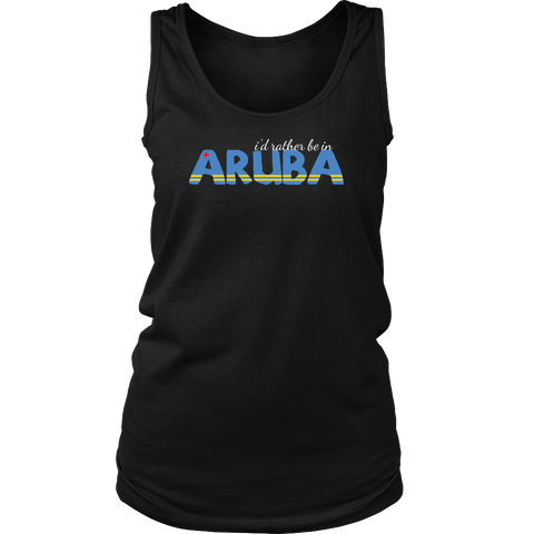 I'd Rather Be In Aruba - TankTop