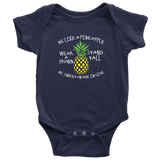 Be Like A Pineapple Onesie
