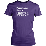 Dream Risk Hustle Repeat - Ladies Tee