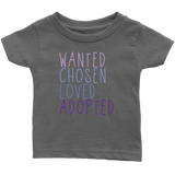 Wanted Chosen Loved Adopted - Kids Tee