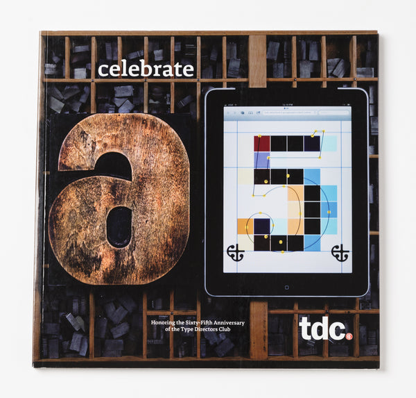 Celebrate 65: Honoring the 65th Anniversary of the Type Directors Club