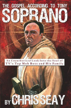 The Gospel According to Tony Soprano