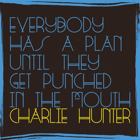 Everybody Has A Plan Until They Get Punched In The Mouth [CD]