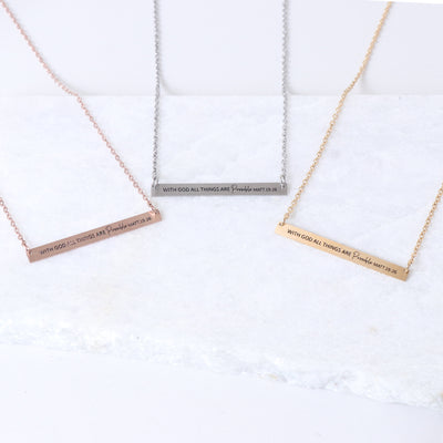 WITH GOD ALL THINGS ARE POSSIBLE - ENGRAVED BAR NECKLACE