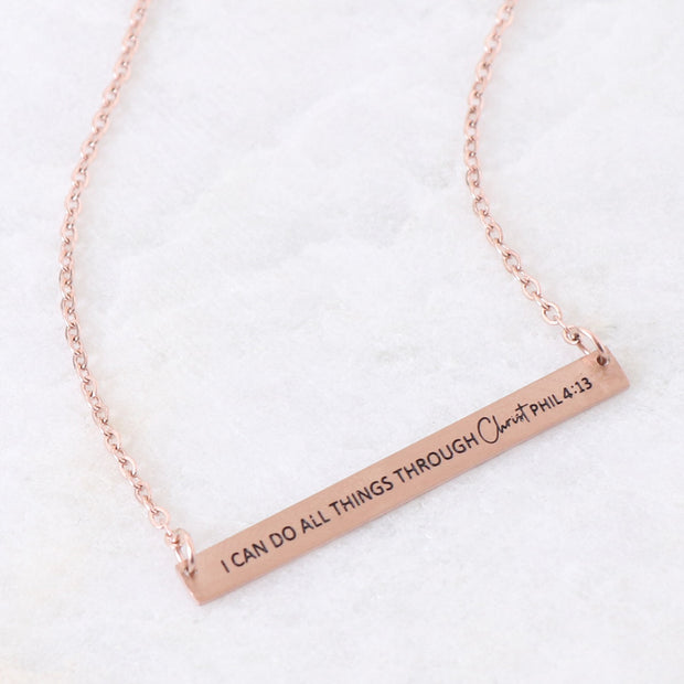 I CAN DO ALL THINGS THROUGH CHRIST - ENGRAVED BAR NECKLACE