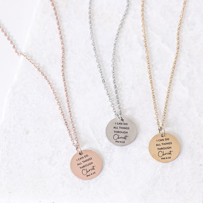 I CAN DO ALL THINGS THROUGH CHRIST- CIRCLE PENDANT NECKLACE