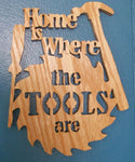 Copy of Home is Where the Tools are Saw Blade