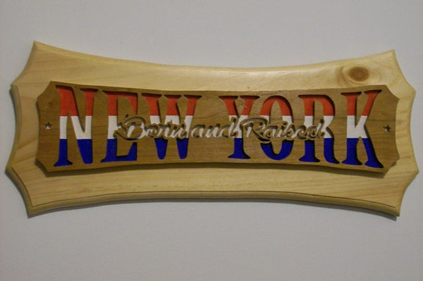 Born and Raised New York Wall Hanging