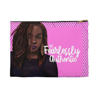 Be Fearlessly Authentic Carry All Pouch