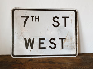 Vintage 7th Street West Road Sign