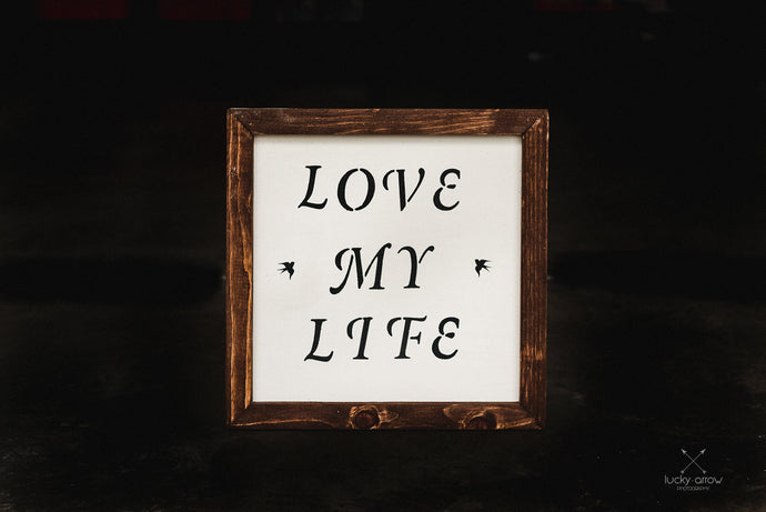 Love My Life - Framed