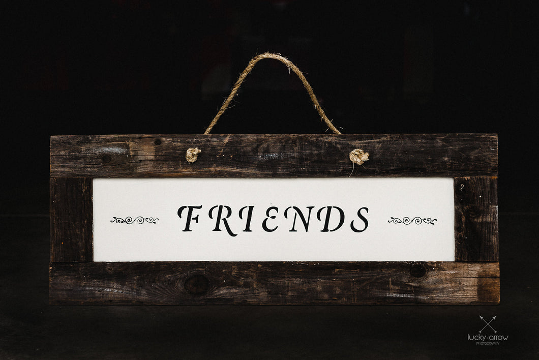 Friends - Framed Sign