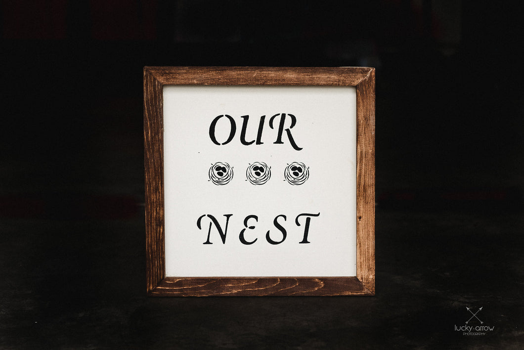 Our Nest Framed Sign Minimalistic Rustic