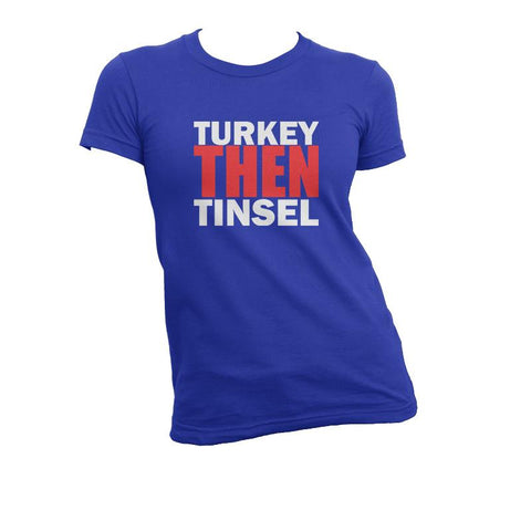 Turkey THEN Tinsel
