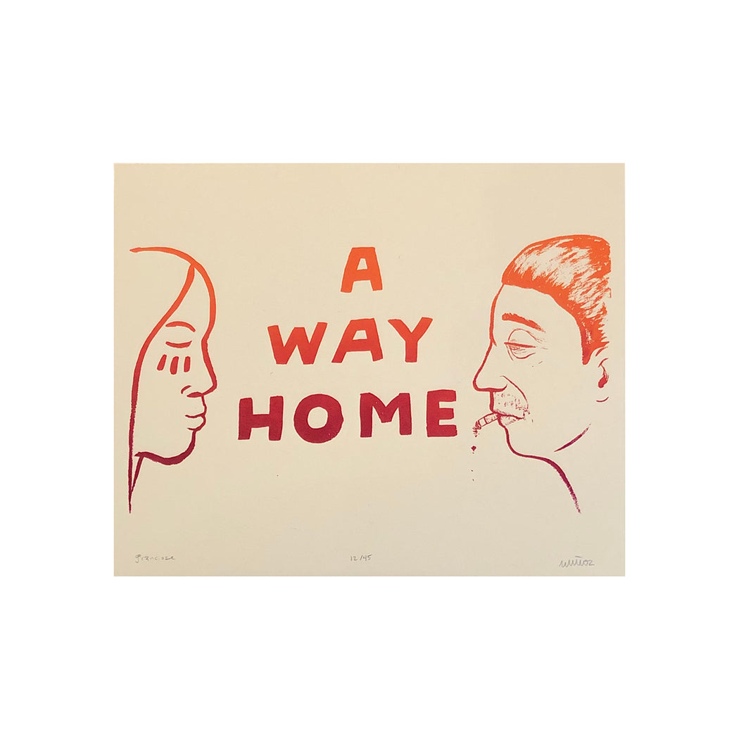 A Way Home Print – Kevin Muñoz and Graham Franciose