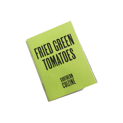 Southern Cuizine: Fried Green Tomatoes, Cattywampus Press