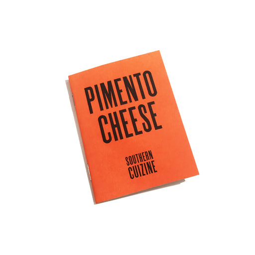 Southern Cuizine: Pimento Cheese, Cattywampus Press