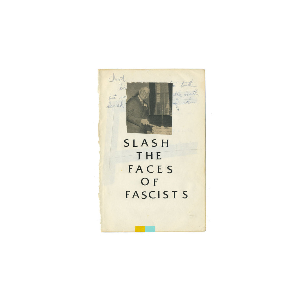 Lee Noble, Slash The Faces of Fascists