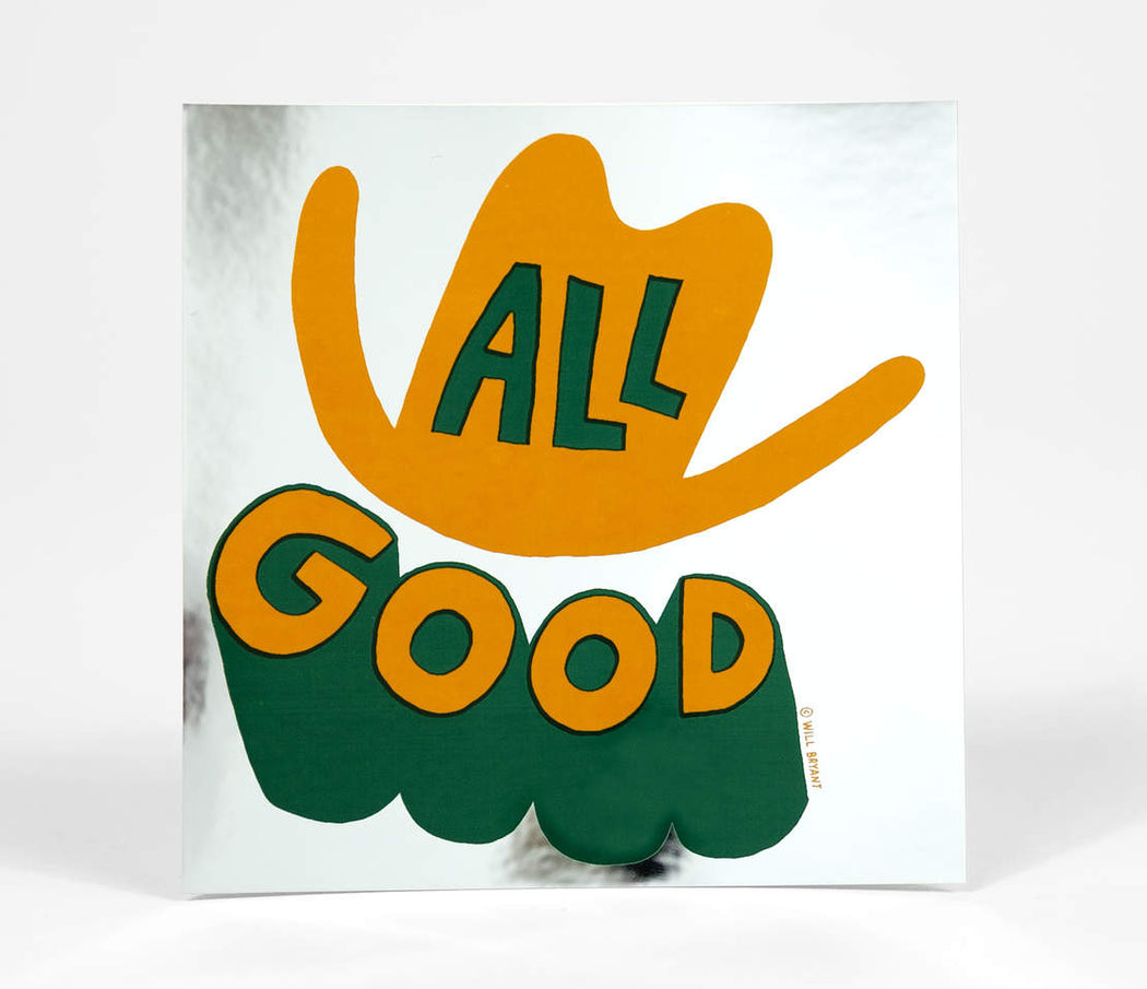 All Good Sticker, Will Bryant