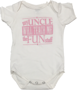 My Uncle Will Teach Me The Fun Stuff Onesie