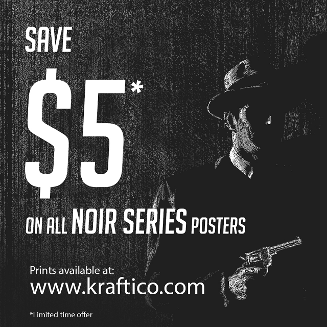 Save $5 on all 'Noir Series' posters