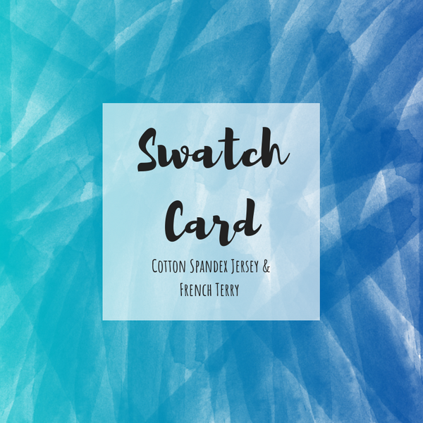Swatch Cards For Cotton Spandex Jersey & FT