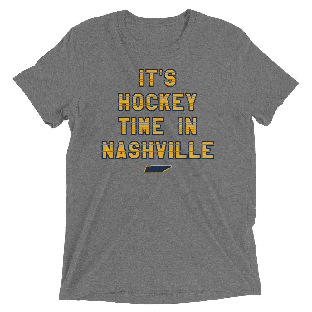 It's Hockey Time in Nashville (Tri-Blend)