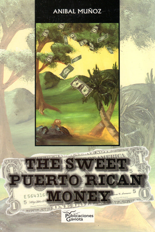 The Sweet Puerto Rican Money