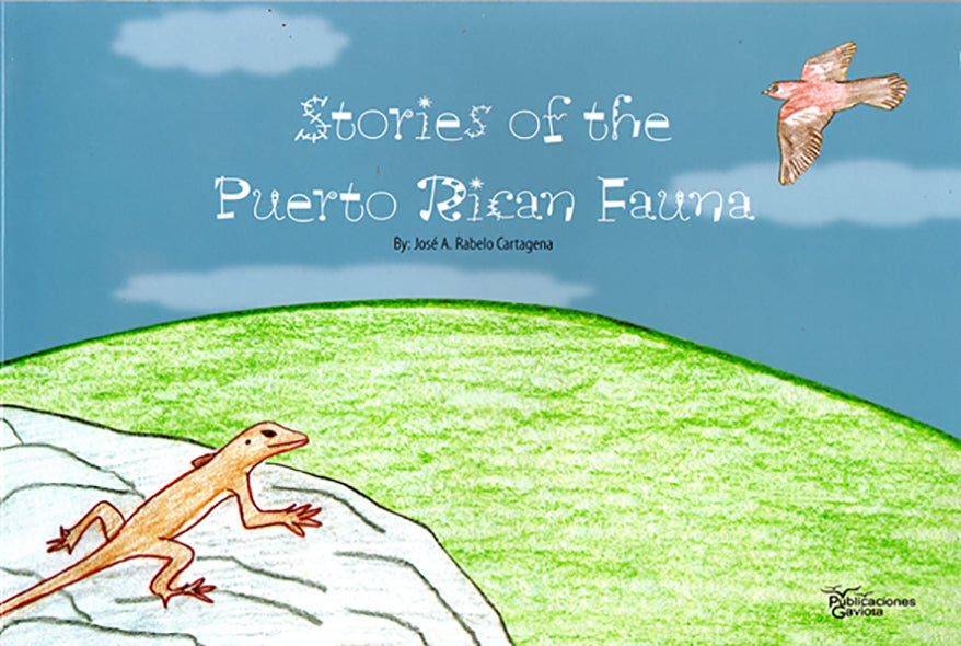 Stories of the Puerto Rican Fauna