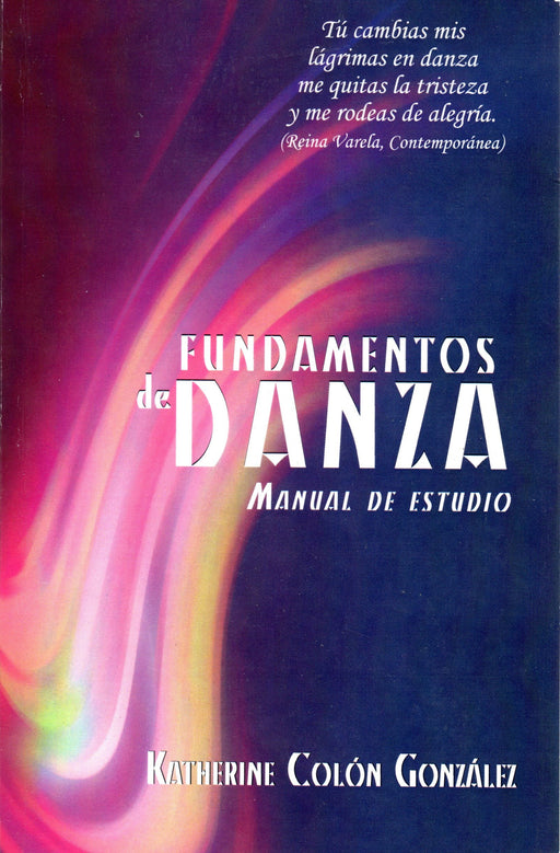 Fundamentos de danza: Manual de estudio