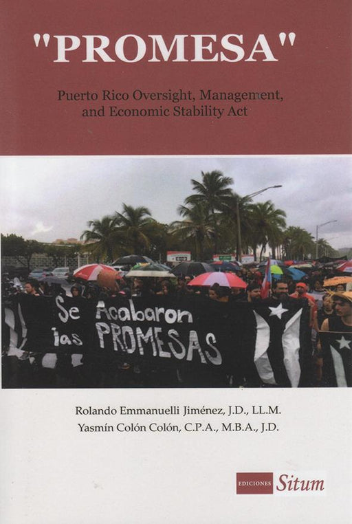 """PROMESA"": Puerto Rico Oversight, Management, and Economic Satability Act"