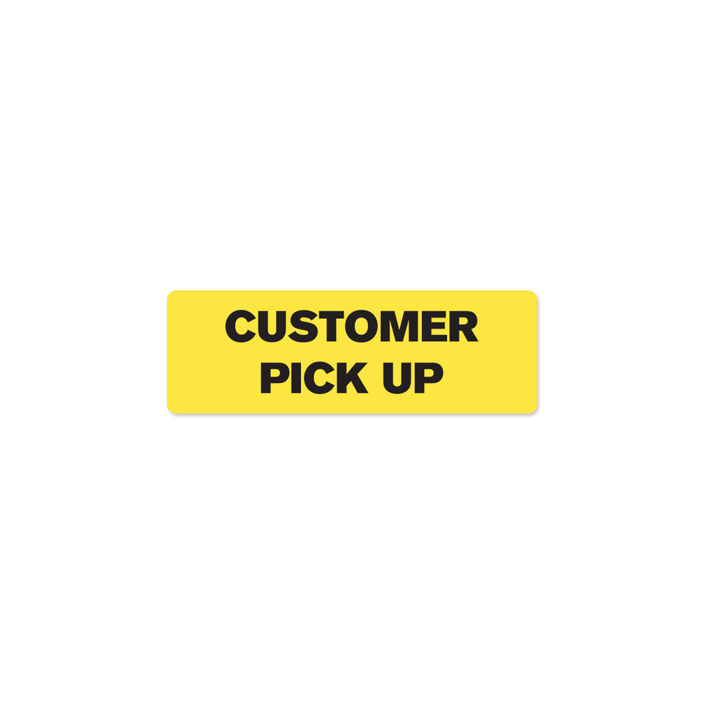 "Customer Pick Up Industrial Labels - 3""x1"" Roll of 500"