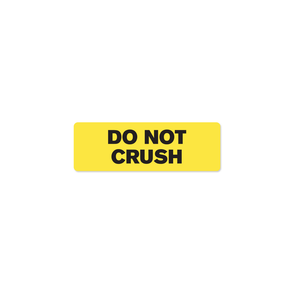 "Do Not Crush Industrial Labels - 3""x1"" Roll of 500"