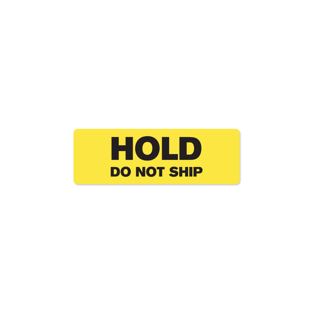 "Hold Do Not Ship Industrial Labels - 3""x1"" Roll of 500"