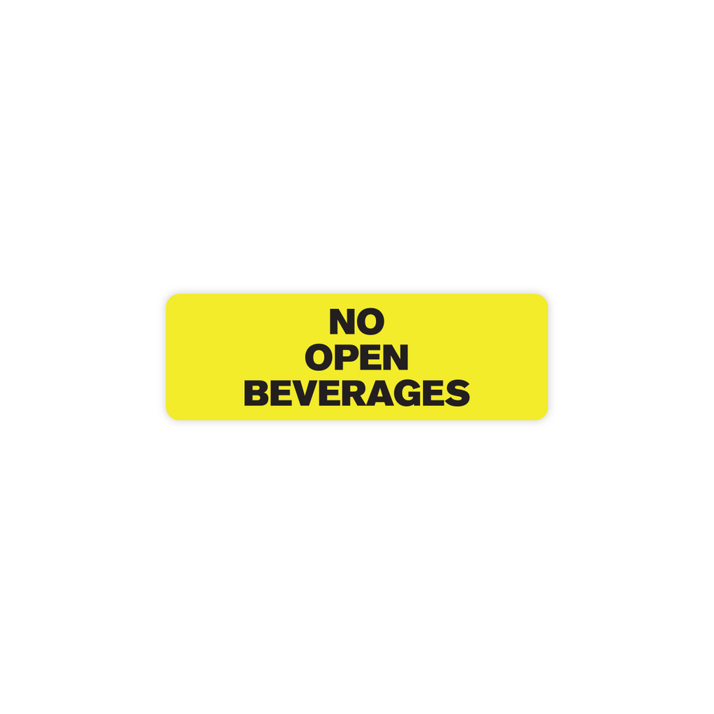 "No Open Beverages Industrial Labels - 3""x1"" Roll of 500"