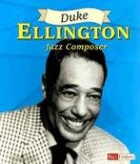Duke Ellington: Jazz Composer (Fact Finders Biographies: Great African Americans)
