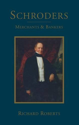 Schroders: Merchants & Bankers