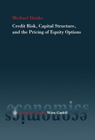 Credit Risk, Capital Structure and the Pricing of Equity Options