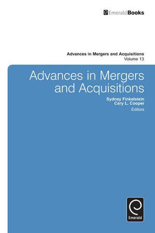 Advances in Mergers and Acquisitions (Advances in Mergers and Acquisitions)