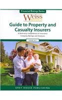 Weiss Ratings Guide to Property and Casualty Insurers: A Quarterly Compilation of Insurance Company Ratings and Analyses (Weiss Ratings Guide to P