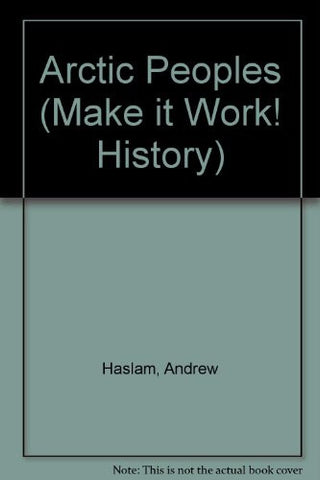Arctic Peoples (Make it Work! History)